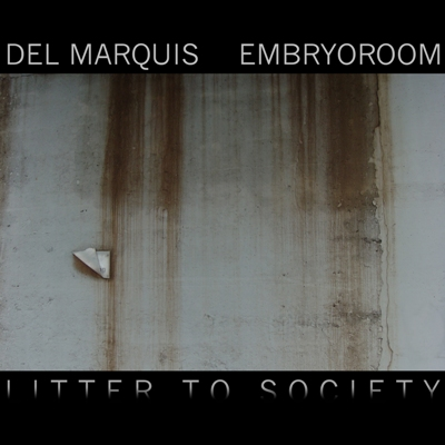 del-marquis-litter-to-society-smaller