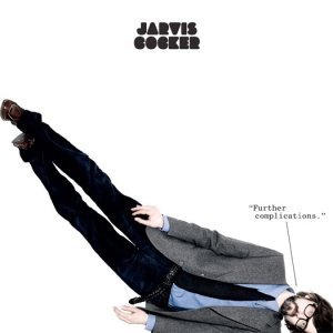 Jarvis_cocker_further_complications